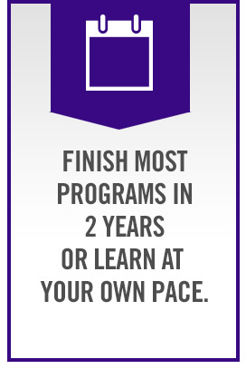 Finish Most Programs in 2 Years or Less